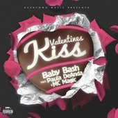 Valentines Kiss (feat. Paula DeAnda & MC Magic) by Baby Bash