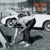 Best Summer of My Life de July Paul