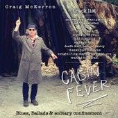 Cabin Fever de Craig McKerron