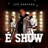 É Show de Léo Santana