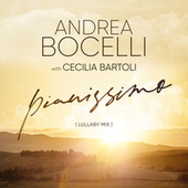 Pianissimo (Lullaby Mix) by Andrea Bocelli