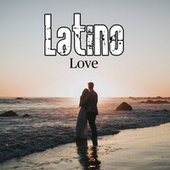 Latino Love by Various Artists