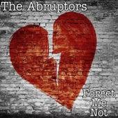 Forget Me Not de The Abruptors