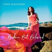 Broken but Beloved von Cindy Alexander