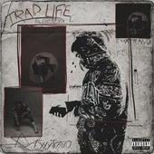 Trap Life by Exxxtraño