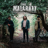 Never Coming Back Again by Malarkey