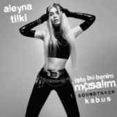 Kabus (İşte Bu Benim Masalım Soundtrack) de Aleyna Tilki