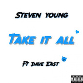Take It All (feat. Dave East) von Steven Young