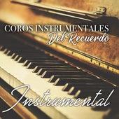 Coros Instrumentales del Recuerdo by Instrumental