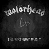 The Birthday Party fra Motörhead