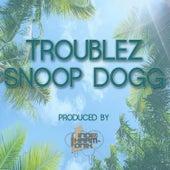 Troublez & Snoop de Troublez
