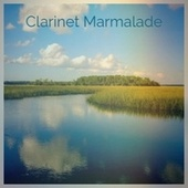 Clarinet Marmalade de Bobby Hackett, Johnny Green, Ray Conniff, Hugo Friedhofer, Lena Horne, Bob Marley, Gene Vincent, Mantovani