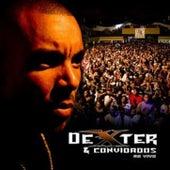 Dexter & Convidados by Dexter