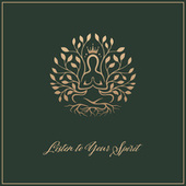 Listen to Your Spirit – Ambient New Age Music for Meditation and Yoga Practice de Ambient Music Therapy