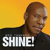 Shine! de Ben Tankard