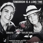 Tomorrow Is a Long Time de Taylor Dahl