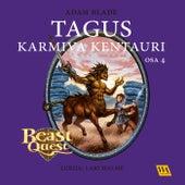 Tagus - Karmiva kentauri von Adam Blade