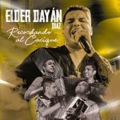 Recordando al Cacique (Live) de Elder Dayan Diaz