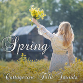 Spring Cottagecore Folk Sounds fra Various Artists
