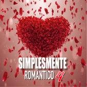 Simplesmente Romantico 4 de Vários intérpretes