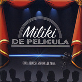 De Película de Miliki & Orquesta Sinfónica de Praga