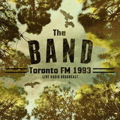 Toronto FM 1993 (live) by The Band