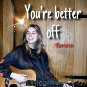 You're Better Off de Carmen