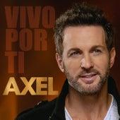 Vivo Por Ti de Axel
