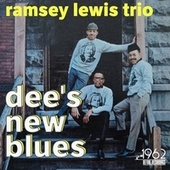 Dee's New Blues by Ramsey Lewis