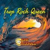 Trop Rock Queen von John McDonald