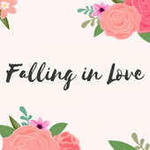 Falling In Love by Various Artists