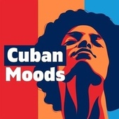 Cuban Moods von Various Artists