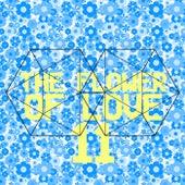 The Flower of Love 11 von Various Artists