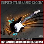 The Midnight Rider (Live) de Stephen Stills