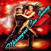 Merengue Con Swing by La Makina, Oro Solido, Pochy Y Su Cocoband, Rikarena, Zafra Negra