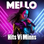 Mello - Hits vi minns by Various Artists