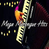 Mega Merengue Hits by Various Artists