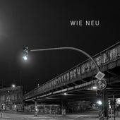 Wie Neu von Wolfgang Müller