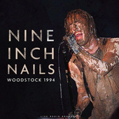 Woodstock 1994 (live) de Nine Inch Nails