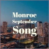 Monroe September Song von Various Artists