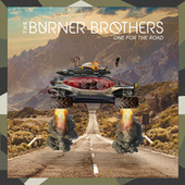 One For The Road by Burner Brothers