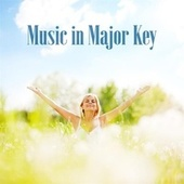 Music In Major Key by Various Artists