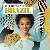 Hit Rewind Brazil by Various Artists