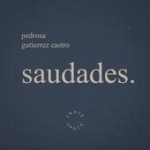 Saudades. de Pedro Sa