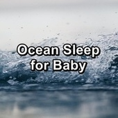 Ocean Sleep for Baby by River Sounds