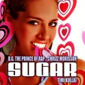 Sugar von B.G. The Prince Of Rap