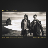 Burn The Ships (Deluxe Edition: Remixes & Collaborations) de For King & Country