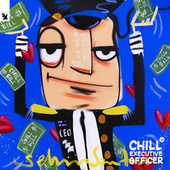 Chill Executive Officer (CEO), Vol. 3 (Selected by Maykel Piron) by Chill Executive Officer