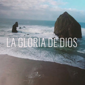 La Gloria de Dios de Leo Rios