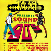 Taxi Presents Sound of the 90's by Sly & Robbie